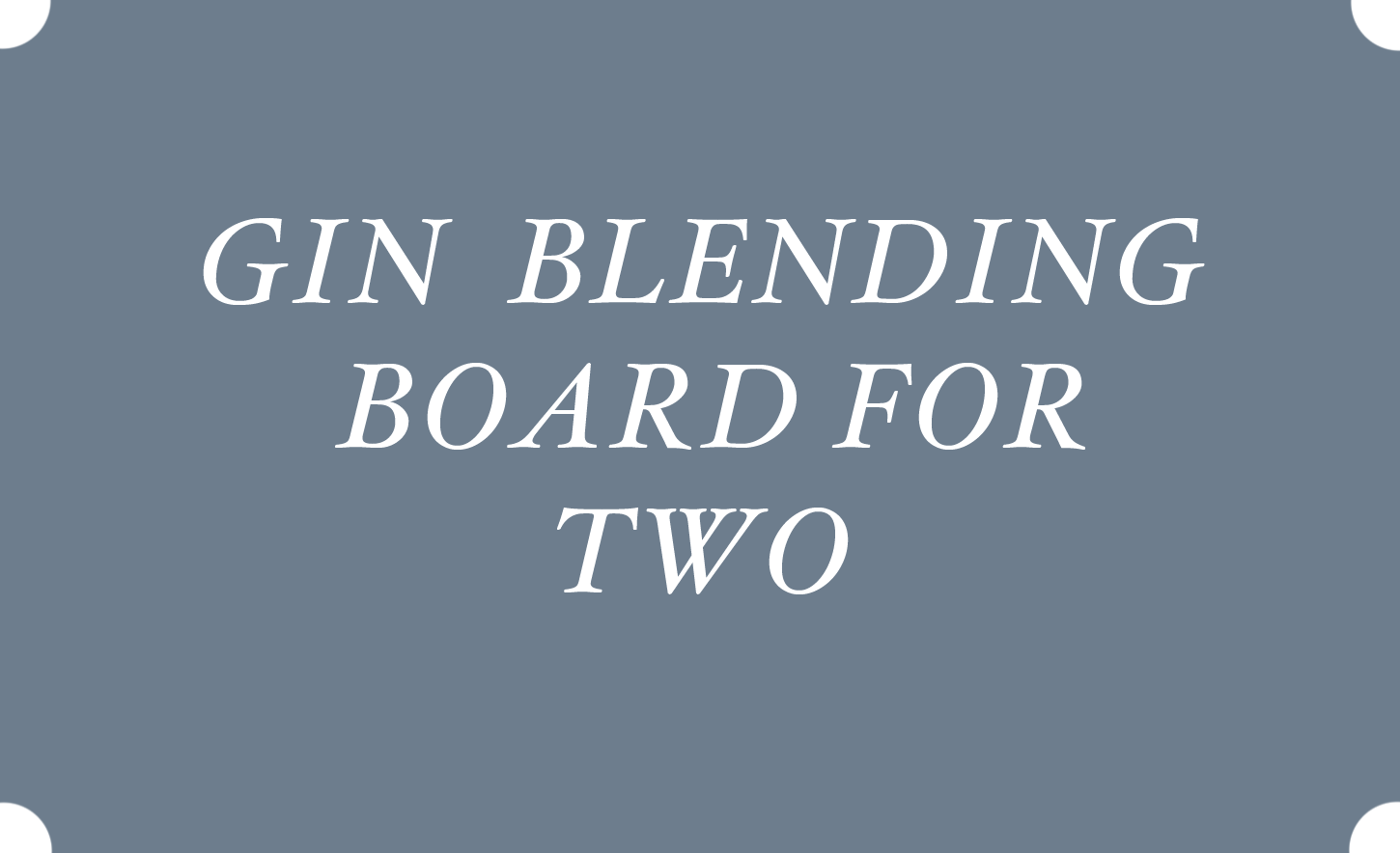 Gin Blending Board For Two